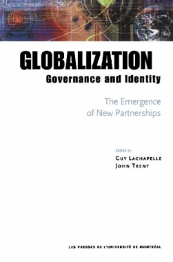 Globalization, Governance and Identity: The Emergence of New Partnerships