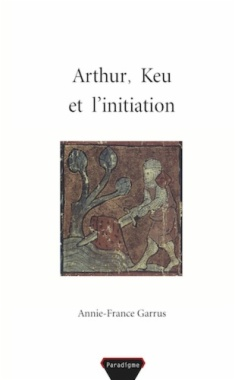 Arthur, Keu et l'initiation