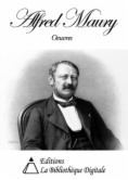 Oeuvres de Alfred Maury