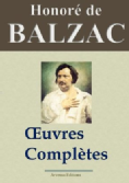 Balzac : Oeuvres complètes